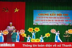 Bộ CHQS Thanh Hóa: Chung kết Hội thi Bí thư cấp ủy phụ trách công tác bảo vệ an ninh, chiến sỹ bảo vệ và công tác 'Dân vận khéo'