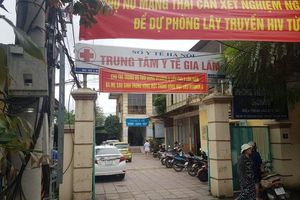 Loạt sai phạm tại Trung tâm y tế huyện Gia Lâm: Bác sĩ bức xúc bỏ việc
