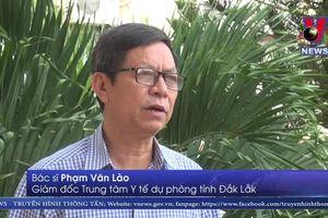 Sốt xuất huyết bùng phát mạnh tại Đắk Lắk