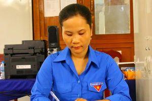 Chị Ngô Thị Thắm nhiệt huyết, trách nhiệm trong công tác Đoàn