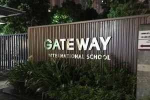 Thủ tướng yêu cầu làm rõ vụ học sinh trường Gateway tử vong