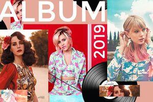 Bạn đã đặt lịch những album US -UK sẽ ra mắt vào cuối năm 2019?
