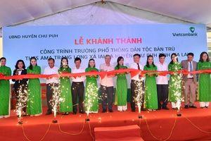 Vietcombank tài trợ 4,2 tỷ đồng xây nhà ở bán trú và nhà ăn cho Trường PTDT nội trú A ma Trang Lơng