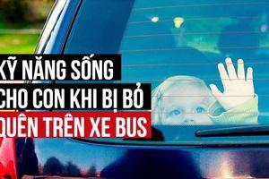 4 nguyên tắc an toàn cho trẻ tự đi học bằng xe bus mà bố mẹ nên biết