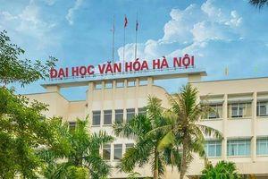Điểm chuẩn 2019 trường Đại học Văn hóa Hà Nội chính xác nhất
