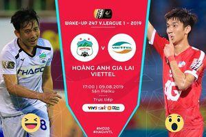 Trực tiếp HAGL vs Viettel vòng 20 V-League 2019