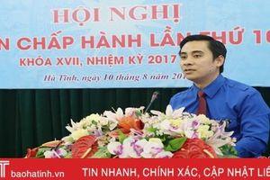 Tỉnh đoàn Hà Tĩnh bầu tân Bí thư nhiệm kỳ 2017-2022