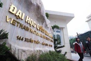 Đại học Quốc gia Hà Nội xét tuyển bổ sung hàng trăm chỉ tiêu năm 2019