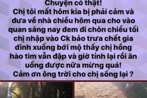 Thực hư thông tin người phụ nữ chết 2 ngày sống lại ở Bắc Giang