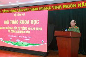 Tư tưởng Hồ Chí Minh về CAND vẫn mang tính thời sự và còn nguyên giá trị