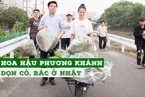 Hoa hậu Phương Khánh thu dọn cỏ dại, rác thải ở Nhật Bản
