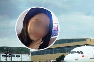 Sự thật vụ nữ sinh mất tích bí ẩn tại sân bay Nội Bài
