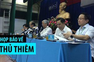 TP.HCM họp báo liên quan đến việc giải quyết vấn đề Thủ Thiêm