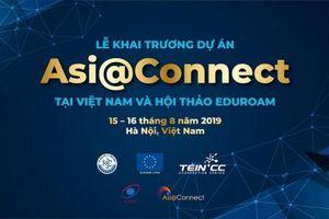 Dự án Asi@Connect sẽ được khai trương tại Việt Nam