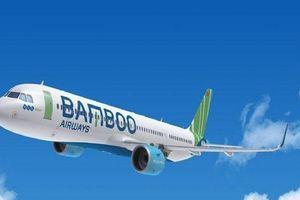 Chính phủ đồng ý cho Bamboo Airways tăng số máy bay lên 30 chiếc