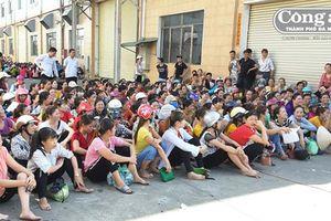 Động viên người lao động bình tĩnh trong vụ việc Cty TNHH KaiYang Việt Nam