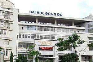 Bộ GD&ĐT: Trường ĐH Đông Đô đào tạo 'chui' văn bằng 2 tất cả các ngành
