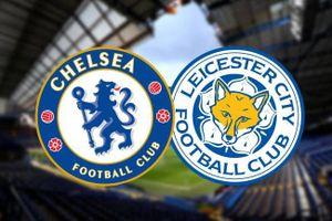 Chelsea - Leicester City: Huyền thoại The Blues không thể giúp đội nhà có 3 điểm đầu tiên