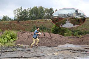 Đổ trộm hàng chục tấn bùn thải Nhà máy Alumin Nhân Cơ ra môi trường: Lãnh đạo công ty nói để cải tạo đất