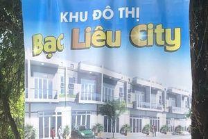 Phạt công ty truyền thông quảng cáo 'Khu đô thị Bạc Liêu City'