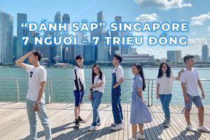 Hội bạn thân 7 năm của hotboy Thiện Khiêm sống ảo 'nát' Singapore suốt 5 ngày 4 đêm chỉ với 7 triệu đồng