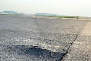 Đường băng sân bay Nội Bài hư hỏng, xuống cấp những gì?