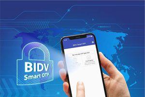 An toàn hơn tài khoản ngân hàng của bạn với Smart OTP
