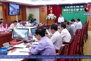 Kết luận Kỳ họp 38 của Ủy ban Kiểm tra Trung ương