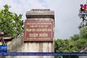 Liên tiếp xảy ra động đất tại Điện Biên trong năm 2019