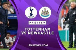 Tottenham - Newcastle: The Spurs và miếng mồi ngon khó cưỡng