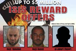 Mỹ treo thưởng 5 triệu USD để tiêu diệt 3 thủ lĩnh sừng sỏ của IS