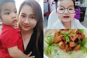Thực đơn món cháo đa dạng, bổ dưỡng của mẹ Việt Kiều khiến con ăn ngon, tròn núc ních