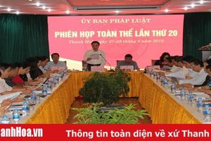 Ủy ban Pháp luật của Quốc hội cho ý kiến về việc sắp xếp, thành lập một số đơn vị hành chính mới