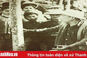 Bối cảnh, ý nghĩa lịch sử những lần Chủ tịch Hồ Chí Minh về thăm Thanh Hóa