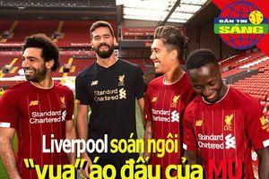 Liverpool soán ngôi 'vua' áo đấu của MU; Thiem bất ngờ gác vợt