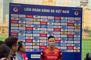 Quế Ngọc Hải và đồng đội tự tin khóa chặt 'Messi Thái Lan'