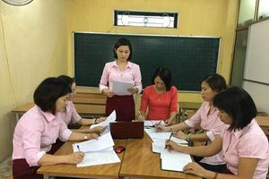 Tăng nhiệm kỳ tổ trưởng chuyên môn ở các trường học lên 5 năm là xu thế tất yếu