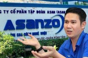 CEO Asanzo kêu cứu, than 'kiệt quệ, thiệt hại nghìn tỷ và nguy cơ đóng cửa'
