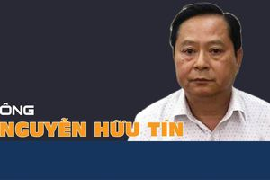 Ông Nguyễn Hữu Tín: Từ Phó chủ tịch UBND TPHCM đến vòng lao lý