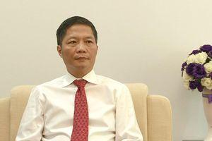 Phỏng vấn 'nóng' Bộ trưởng Trần Tuấn Anh về EVFTA