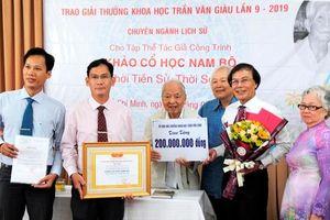 'Khảo cổ học Nam Bộ- Thời tiền sử và thời sơ sử' được trao giải thưởng Trần Văn Giàu 2019