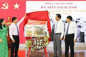 Ra mắt sách ảnh 'Những hình ảnh Chủ tịch Hồ Chí Minh với Quảng Ninh'