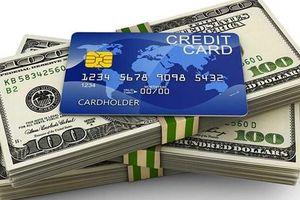 Thấy gì từ phát hành thẻ tín dụng và cấp hạn mức tín dụng tại một số nước trên thế giới?