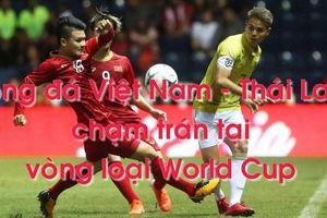 Việt Nam - Thái Lan: Món nợ 0-4 vòng loại World Cup trước