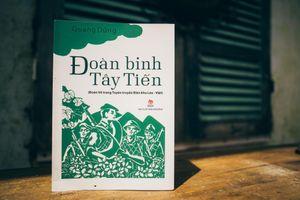Ra mắt phiên bản văn xuôi 'Đoàn binh Tây Tiến' của nhà thơ Quang Dũng