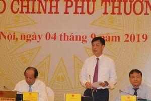Họp báo Chính phủ: Nóng vụ ông Nguyễn Bắc Son nhận hối lộ
