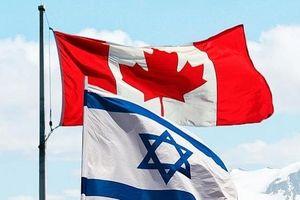 Hiệp định Thương mại tự do thế hệ mới giữa Israel và Canada có hiệu lực