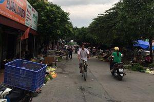 Hải Dương: Cần sớm đưa chợ Thạch Khôi mới đi vào hoạt động