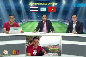 Vòng loại World Cup 2022| Việt Nam vs Thái Lan | Bình luận trước trận