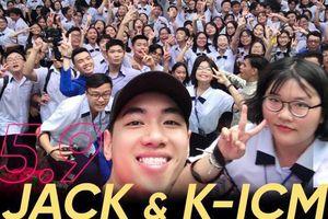 Clip: Jack và K-ICM biểu diễn cực sung, dành lời chúc cho các bạn học sinh nhân dịp lễ khai giảng 5/9